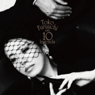 Toko Furuuchi with 10 legends (+DVD)【初回限定盤】
