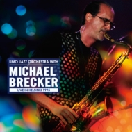 Umo Jazz Orchestra With Michael Brecker Live In Helsinki 1995