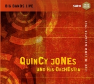 Quincy Jones And His Orchestra -Live In Ludwigshafen 1961