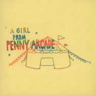 A GIRL FROM PENNY ARCADE