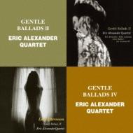 Gentle Ballads: III / Gentle Ballads: IV