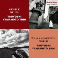 Gentle Blues / What A Wonderful World: この素晴らしき世界