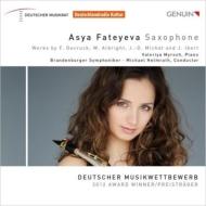 デクリュック:サックス・ソナタ、イベール:室内小協奏曲、他 アーシャ・ファチェーエヴァ、ヘルムラート&ブランデンブルク響、他
