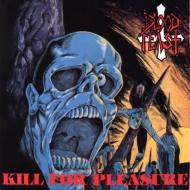 Kill For Pleasure / Face Fate