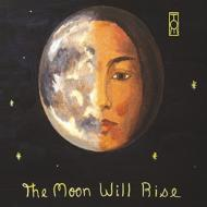 Moon Will Rise