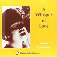 Whisper Of Love (180グラム重量盤)