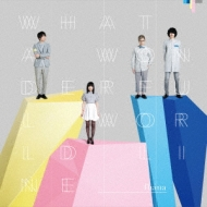 What a Wonderful World Line (+Blu-ray)【初回限定盤】