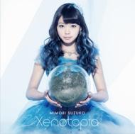 Xenotopia 【初回限定盤】(CD+DVD)