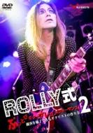 ROLLY式ぶっとびギタープレイパフォーマンス! 〜観客を魅了できるギタリストの作り方2〜