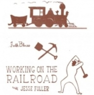 Working On The Railroad (10inch)