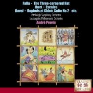 ファリャ:『三角帽子』、火祭りの踊り、ラヴェル:『ダフニスとクロエ』第2組曲、イベール:寄港地 プレヴィン&ピッツバーグ響、ロサンジェルス・フィル