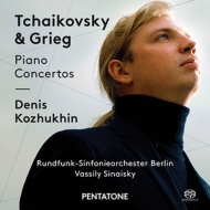 チャイコフスキー:ピアノ協奏曲第1番、グリーグ:ピアノ協奏曲 コジュヒン、シナイスキー&ベルリン放送響