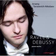 Preludes Book, 1, L'isle Joyeuse: Tarasevich-nikolaev +ravel: Gaspard De La Nuit