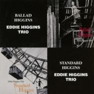 Ballad Higgins / Standard Higgins