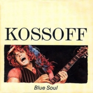 Blue Soul ・the Best Of Paul Kossoff