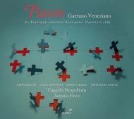 ヨハネ受難曲 フローリオ&カペラ・ナポリターナ、ギスリエーリ合唱団、ラファエレ・ペ、他