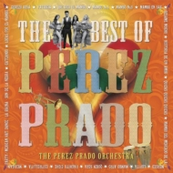 Best Of Perez Prado: �}���{no.5 �`�x�X�g �I�u �y���X �v���[�h