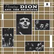 Presenting Dion And The Belmonts (180グラム重量盤)