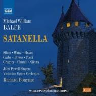 歌劇『サタネッラ』全曲 ボニング&ヴィクトリア・オペラ管、サリー・シルヴァー、ワン・カン、他(2014 ステレオ)(2CD)