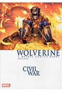ウルヴァリン:シビル・ウォー シビル・ウォー・クロスオーバーシリーズ 3