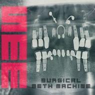Surgical Meth Machine