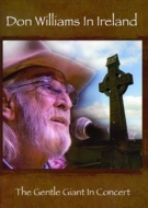 Don Williams In Ireland: The Gentle Giant In Concert