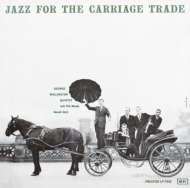 Jazz For The Carriage Trade (プラチナshm-cd)