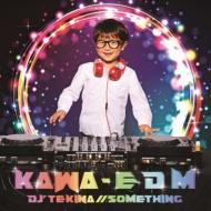KAWA -E D M