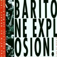Baritone Explosion! Live At Nick's