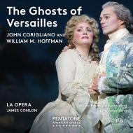 『ヴェルサイユの幽霊』全曲 ジェイムズ・コンロン&ロサンジェルス・オペラ、クリストファー・マルトマン、パトリシア・ラセット、他(2015 ステレオ)(2SACD)