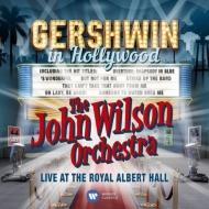 『ガーシュウィン・イン・ハリウッド』 ジョン・ウィルソン・オーケストラ