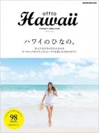 offto Hawaii ハワイのひなの。