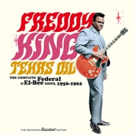 Texas Oil: The Complete Federal & El-bee Sides, 1956-1962: