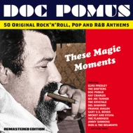 These Magic Moments: The Songs Of Doc Pomus