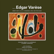 Music of Edgar Varese Vol.1 : Robert Craft