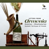 Letters From Armenia-komitas, Khachaturian: Yeritsyan(P)Levoni(S)Gourdjia(Vn)Etc