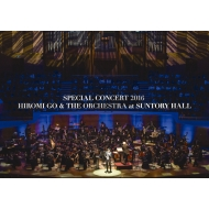 SPECIAL CONCERT 2016 HIROMI GO & THE ORCHESTRA at SUNTORY HALL