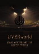 UVERworld 15&10 Anniversary Live LIMITED EDITION (Blu-ray)【完全生産限定盤】