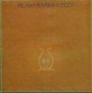 Heads Hands & Feet: 手と足と頭