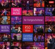 『高度なダンス・ミュージック〜ウィーン・モデルン』 コルネリウス・マイスター&ウィーン放送交響楽団