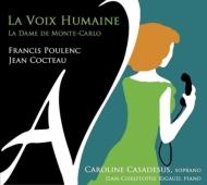 『人間の声』全曲(ピアノ伴奏版)、モンテカルロの女 カロリーヌ・カサドシュ、リゴー
