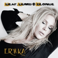 Deaf, Dumb & Blonde