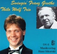 Swingin' Franz Grothe