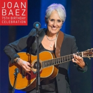 Joan Baez 75th Birthday Celebration (+DVD)