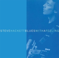 Blues With A Feeling (Remastered & Expanded Edition)