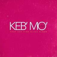 Keb Mo Live That Hot Pink Blues Album