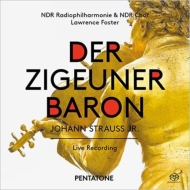 『ジプシー男爵』全曲 ラリー・フォスター&北ドイツ放送フィル、シュコフ、ツェドニク、他(2015 ステレオ)(2SACD)