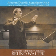 Dvorak Symphony No.8(1961), Beethoven Leonore overture No.2(1960): Walter / Columbia Symphony Orchestra