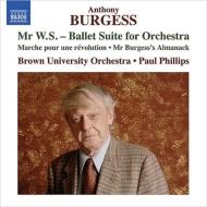 組曲『ミスターW.S.』、革命の行進、バージェス氏の暦 ポール・フィリップス&ブラウン大学管弦楽団