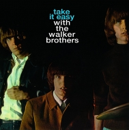 Take It Easy With The Walker Brothers (180グラム重量盤)